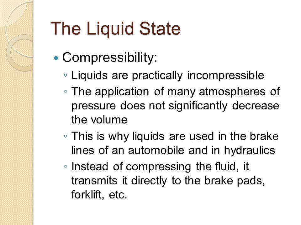 The Liquid State Compressibility: