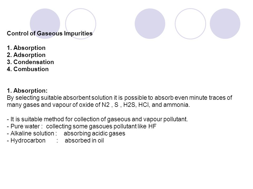 Control of Gaseous Impurities 1. Absorption 2. Adsorption 3