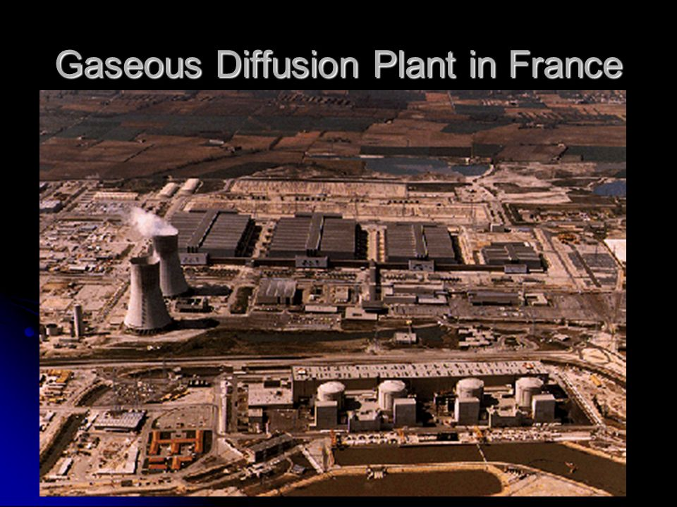 Gaseous Diffusion Plant in France