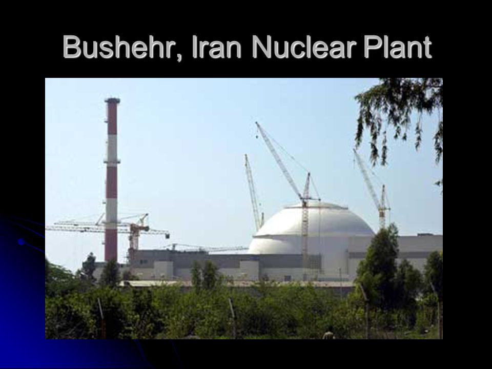 Bushehr, Iran Nuclear Plant