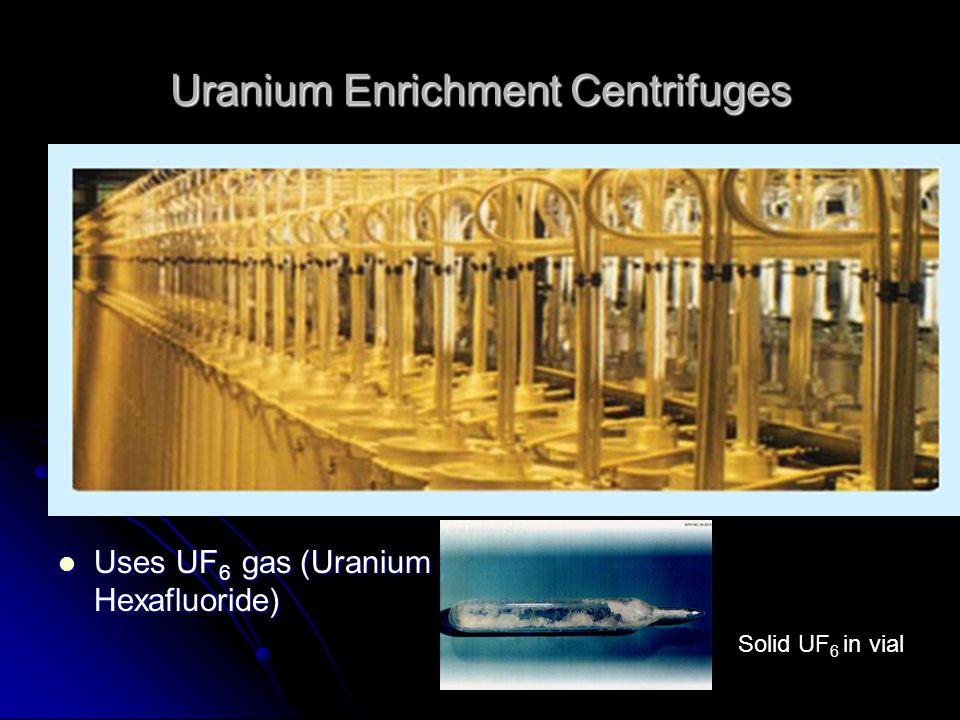 Uranium Enrichment Centrifuges
