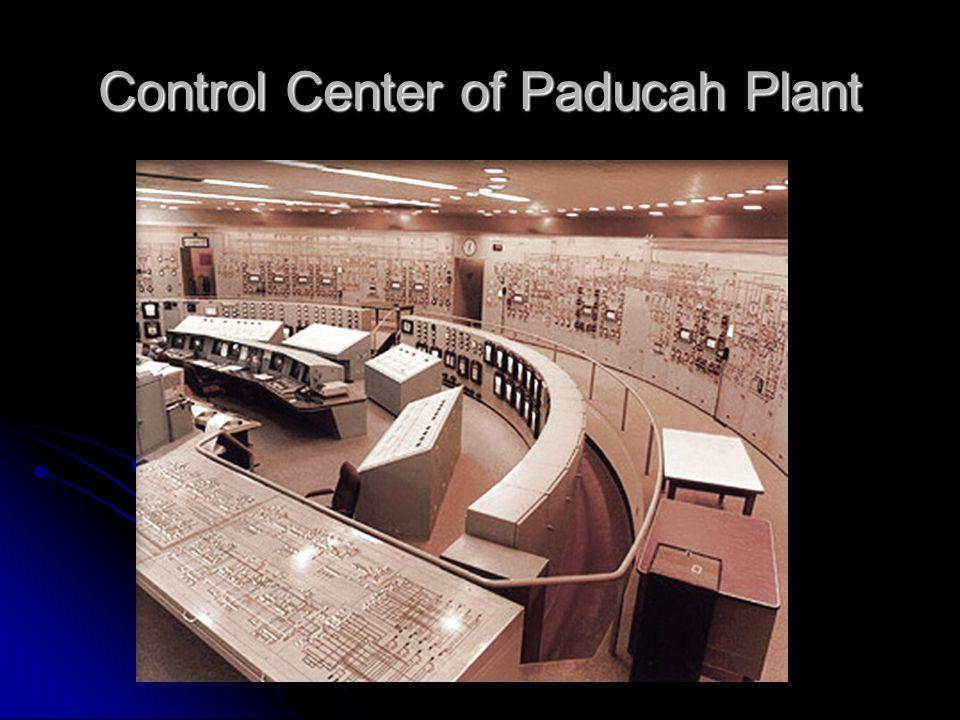 Control Center of Paducah Plant