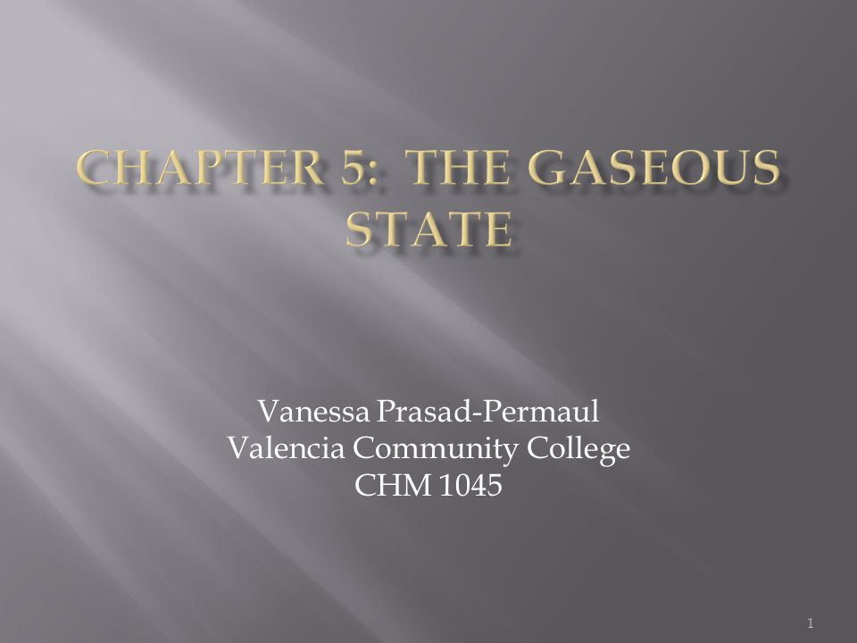 Chapter 5: the Gaseous state