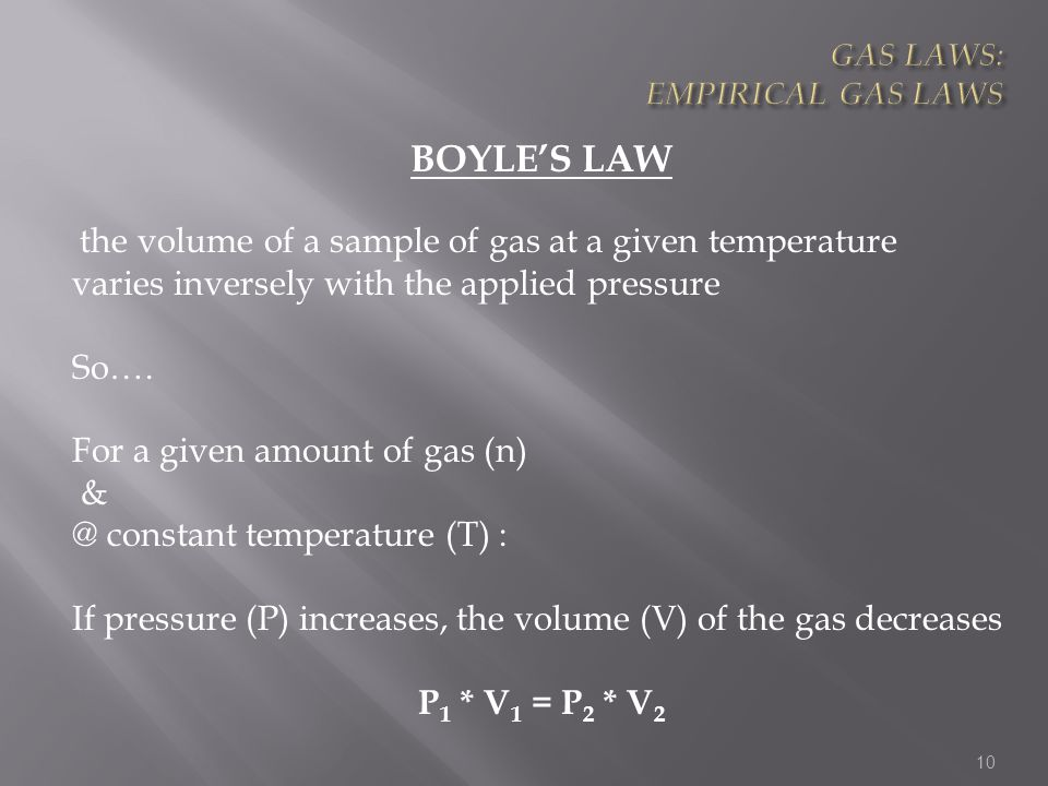 GAS LAWS: EMPIRICAL GAS LAWS