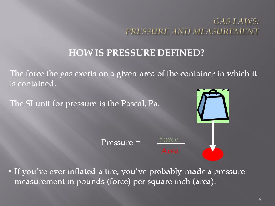 GAS LAWS: PRESSURE AND MEASUREMENT