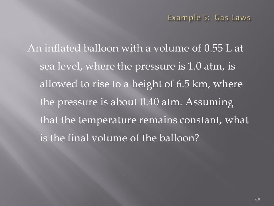 Example 5: Gas Laws