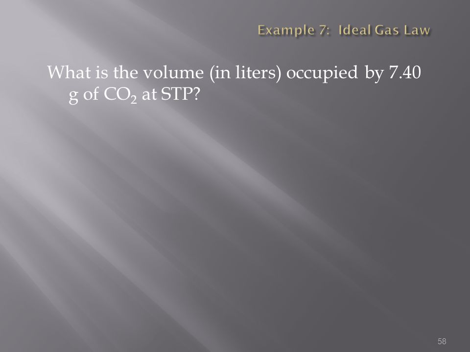 What is the volume (in liters) occupied by 7.40 g of CO2 at STP