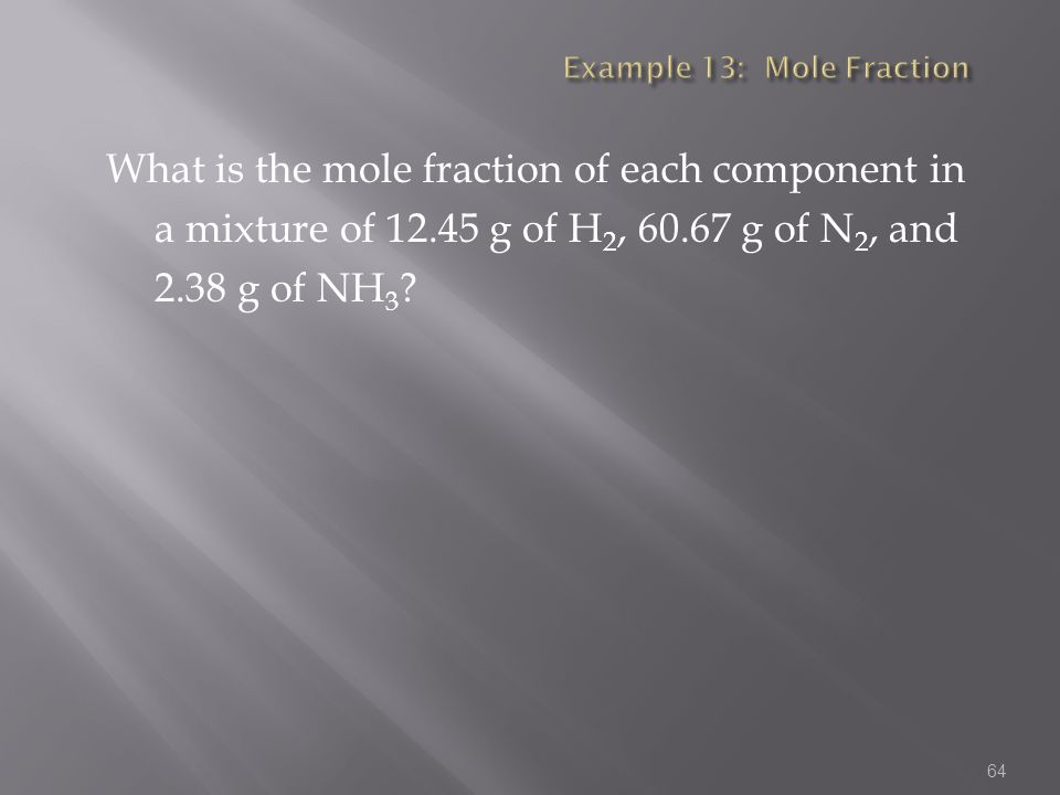 Example 13: Mole Fraction