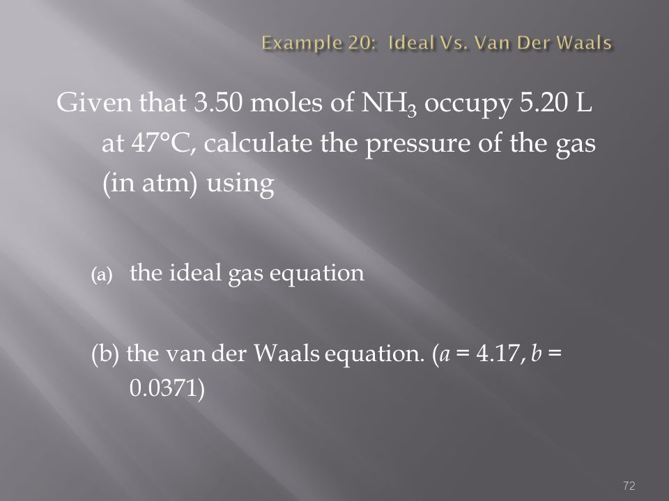 Example 20: Ideal Vs. Van Der Waals