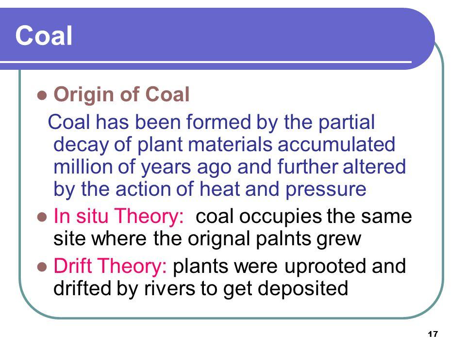 Coal Origin of Coal.