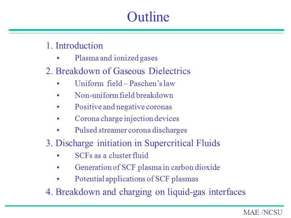 Outline 1. Introduction 2. Breakdown of Gaseous Dielectrics