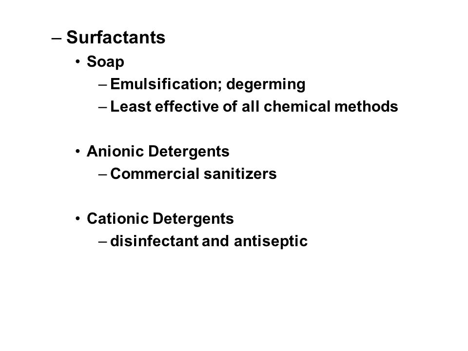 Surfactants Soap Emulsification; degerming