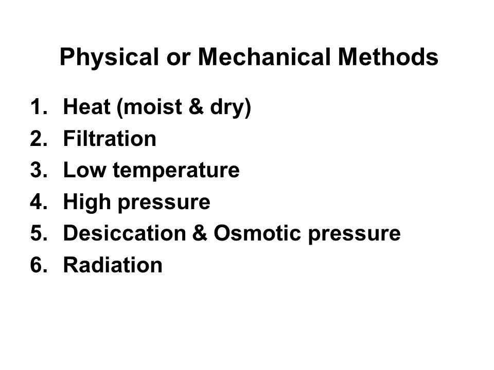 Physical or Mechanical Methods