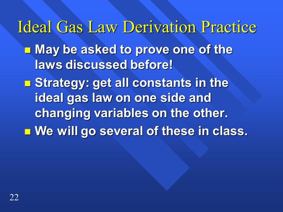 Ideal Gas Law Derivation Practice