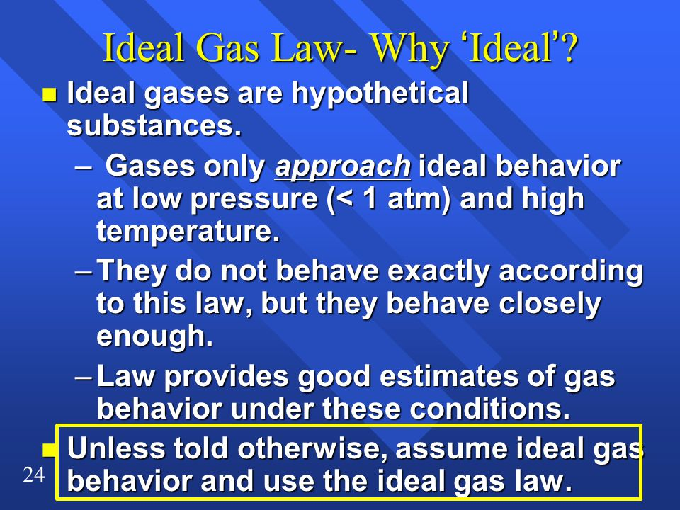Ideal Gas Law- Why 'Ideal'