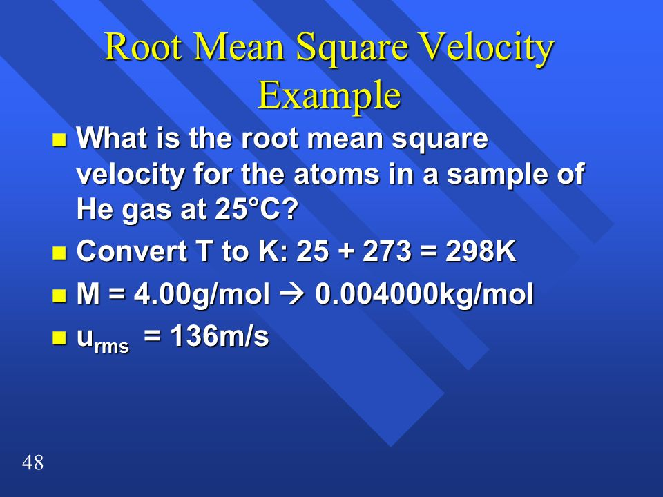 Root Mean Square Velocity Example