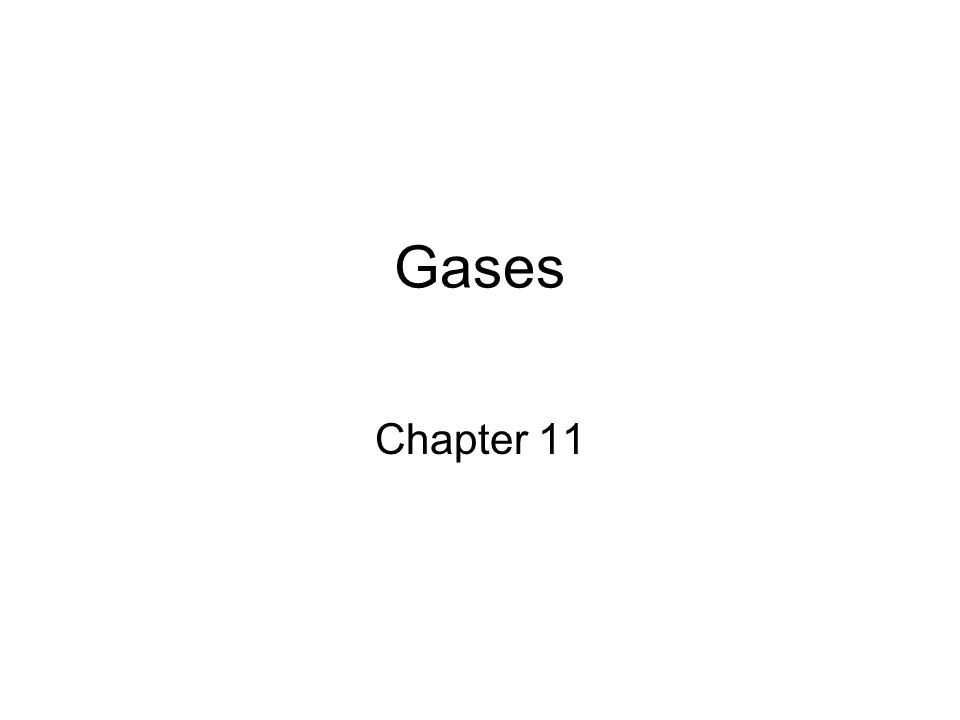 Gases Chapter 11