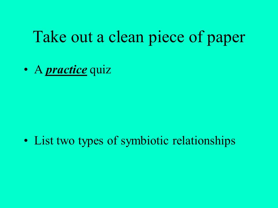 Take out a clean piece of paper