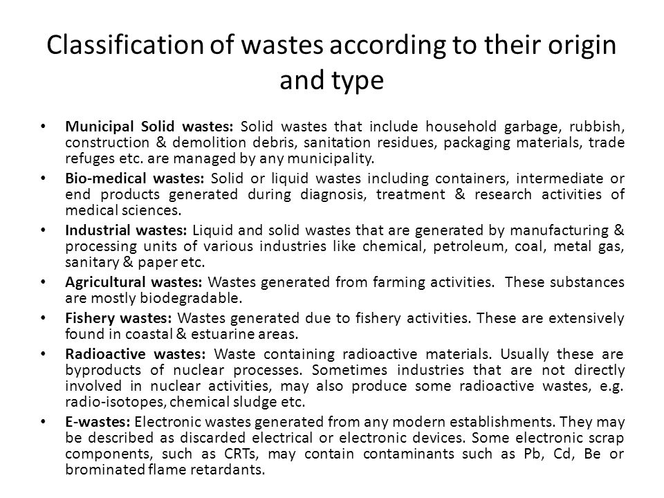 Classification of wastes according to their origin and type