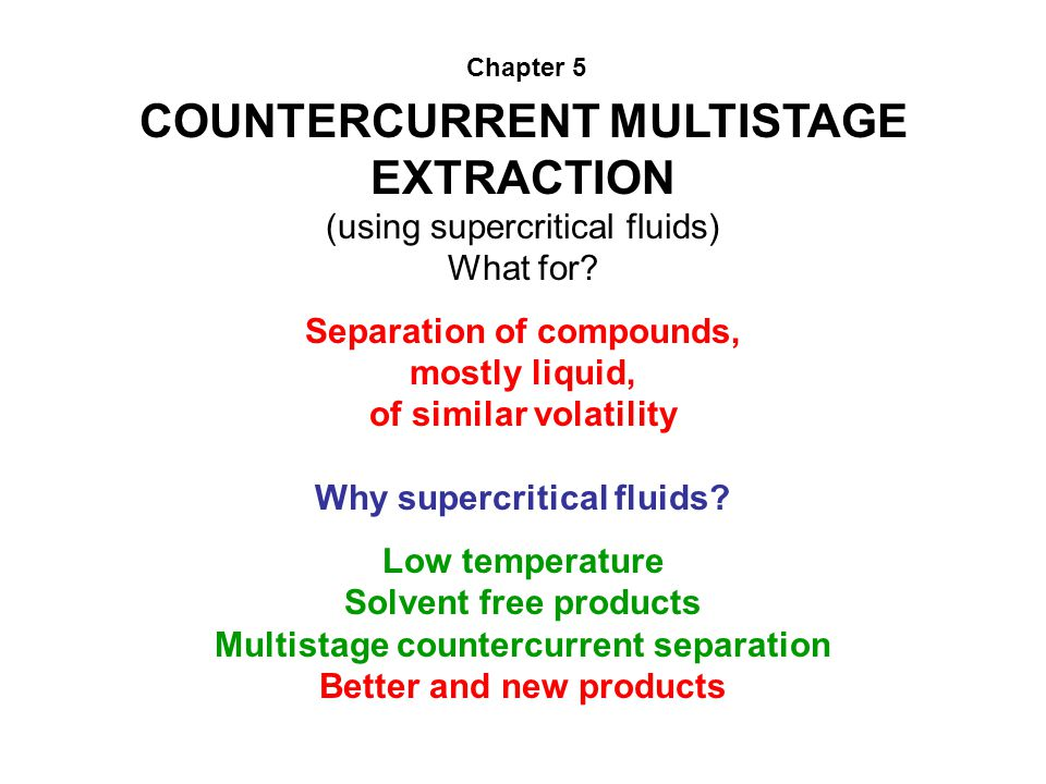 COUNTERCURRENT MULTISTAGE EXTRACTION