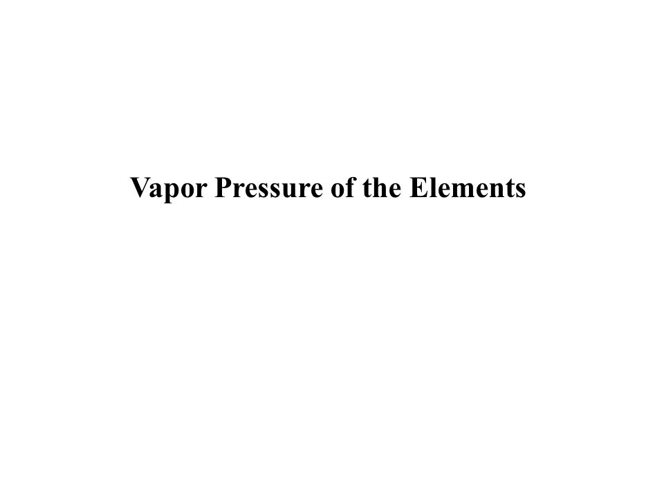 Vapor Pressure of the Elements