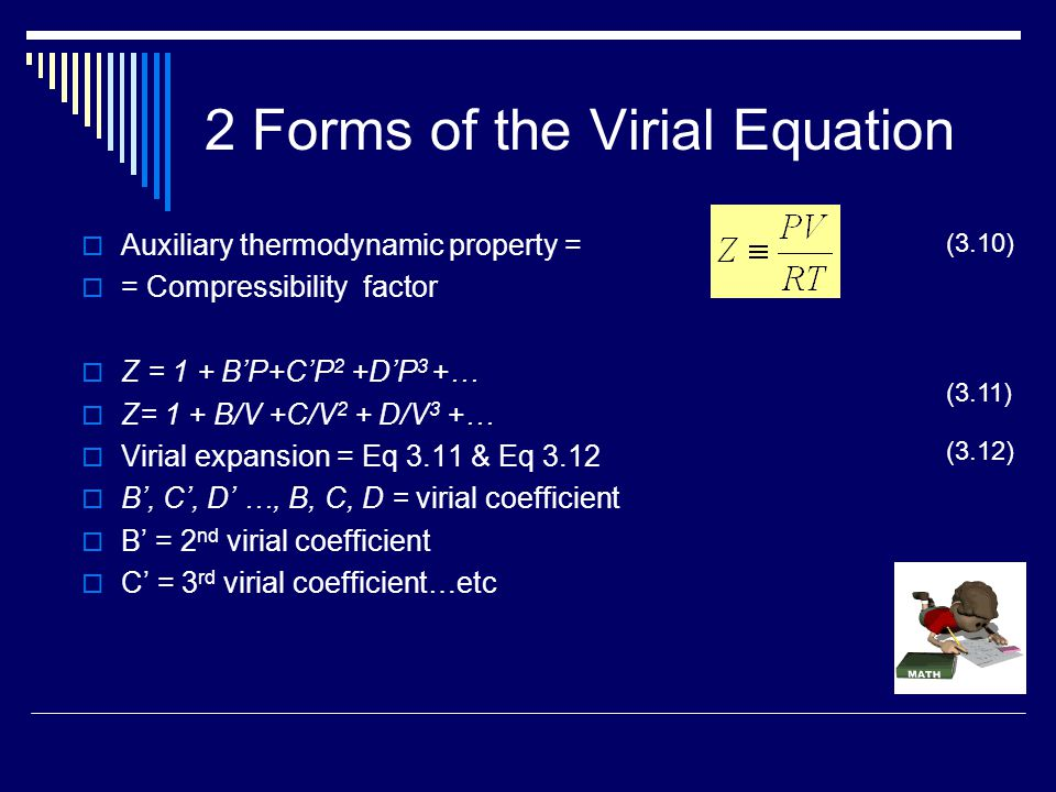 2 Forms of the Virial Equation