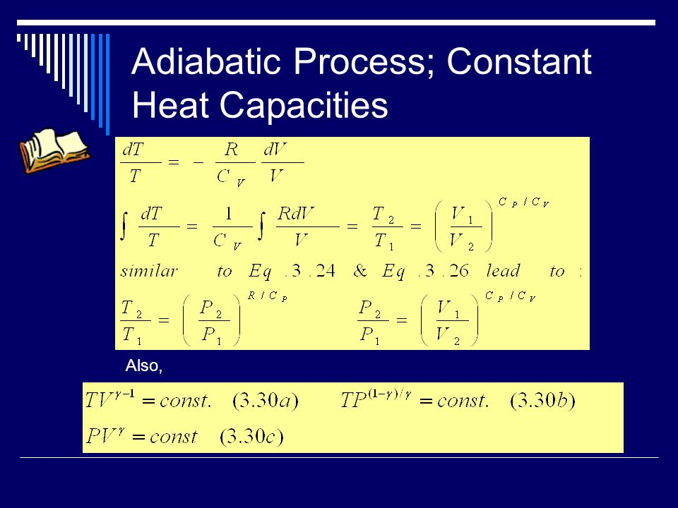 Adiabatic Process; Constant Heat Capacities