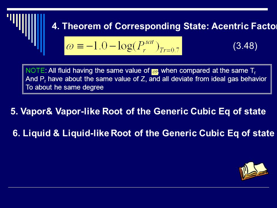 4. Theorem of Corresponding State: Acentric Factor