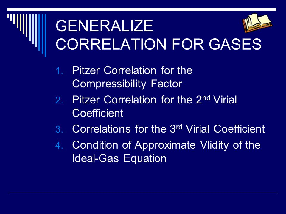 GENERALIZE CORRELATION FOR GASES