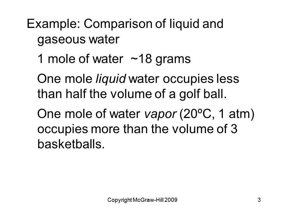 Example: Comparison of liquid and gaseous water