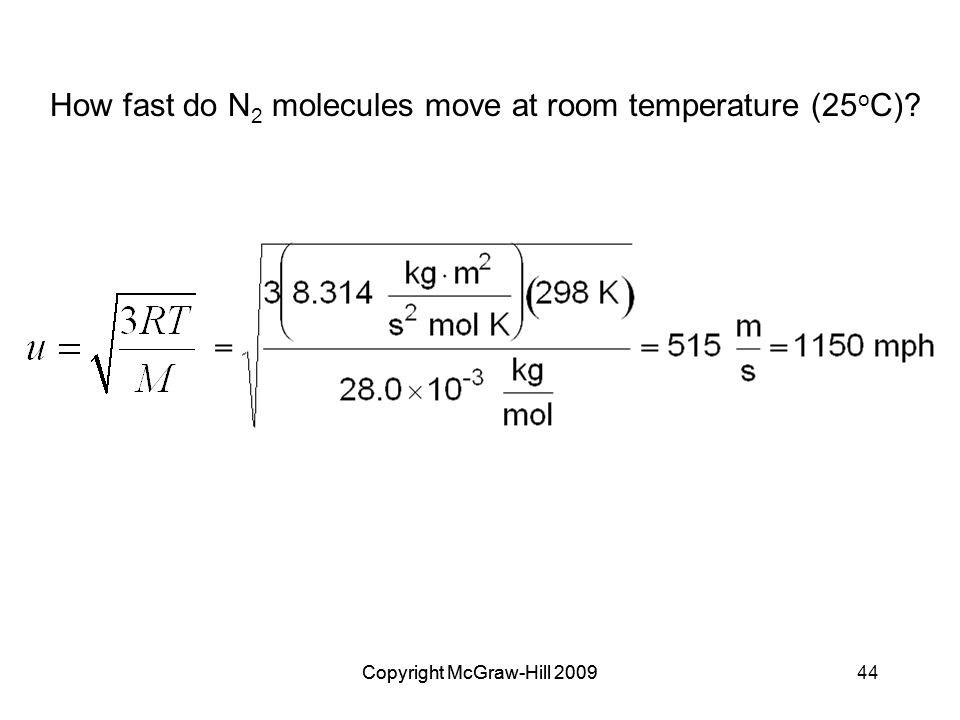 How fast do N2 molecules move at room temperature (25oC)