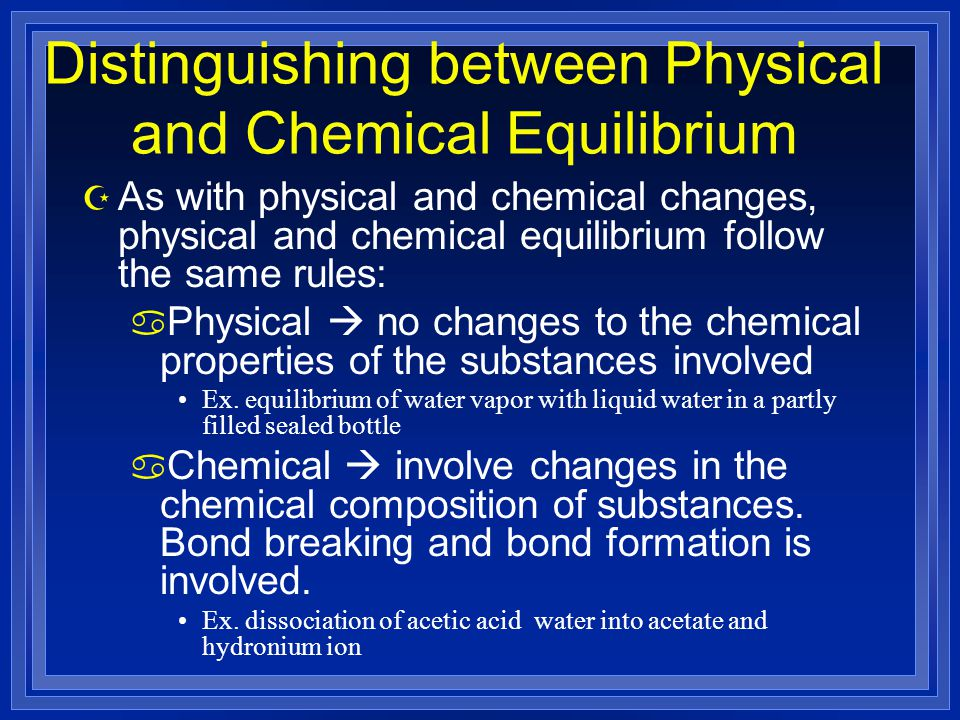 Distinguishing between Physical and Chemical Equilibrium