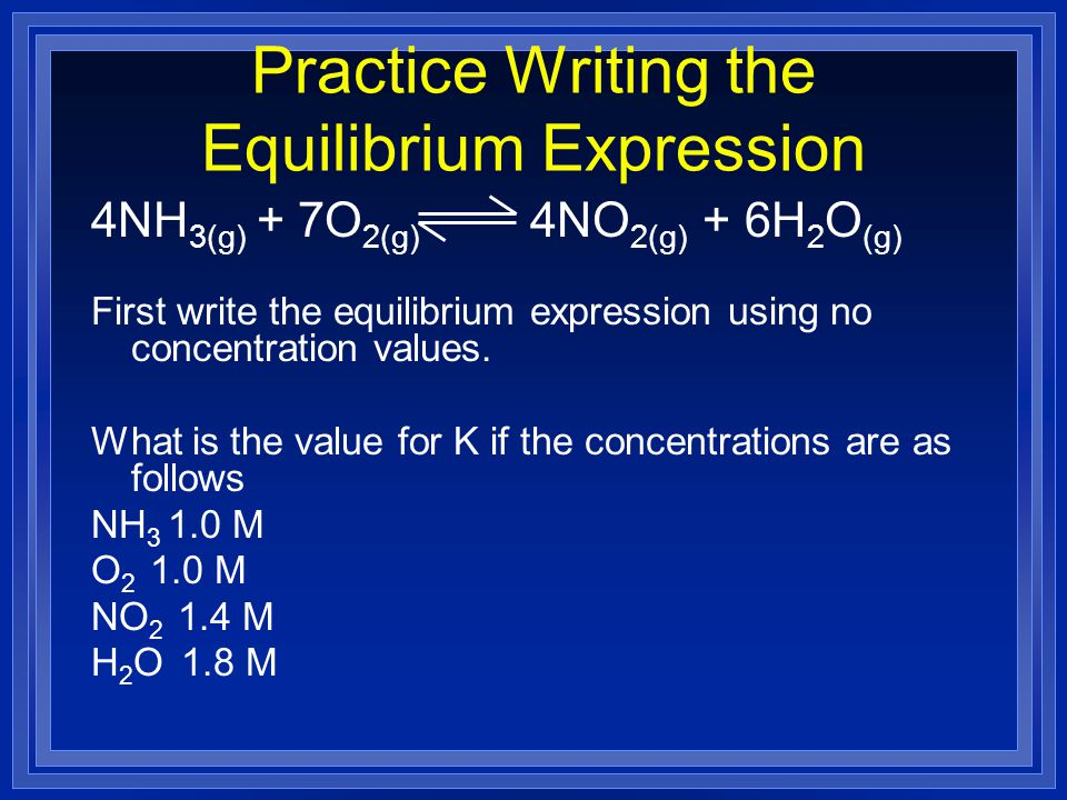 Practice Writing the Equilibrium Expression