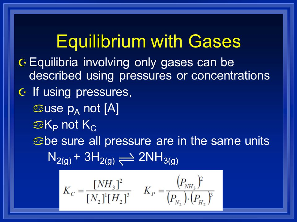 Equilibrium with Gases