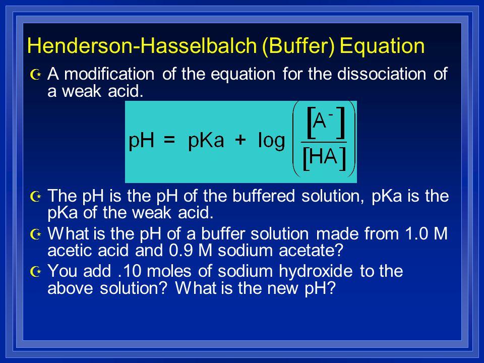 Henderson-Hasselbalch (Buffer) Equation