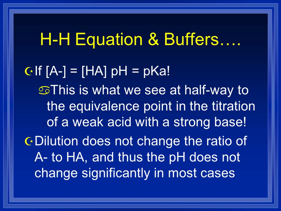 H-H Equation & Buffers….