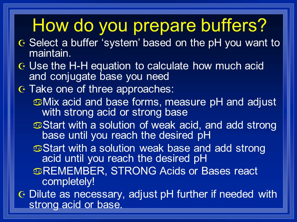How do you prepare buffers