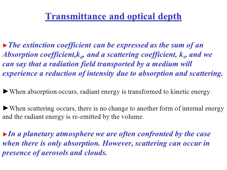Transmittance and optical depth