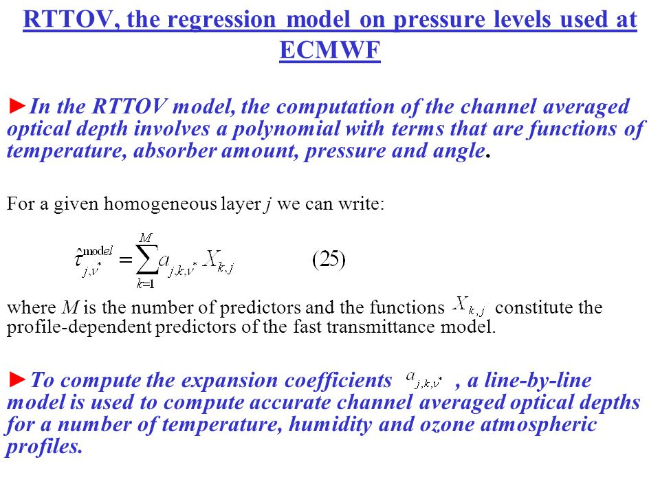 RTTOV, the regression model on pressure levels used at ECMWF