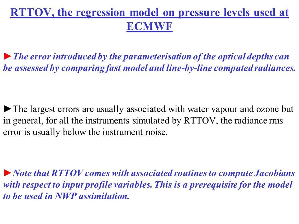 RTTOV, the regression model on pressure levels used at ECMWF
