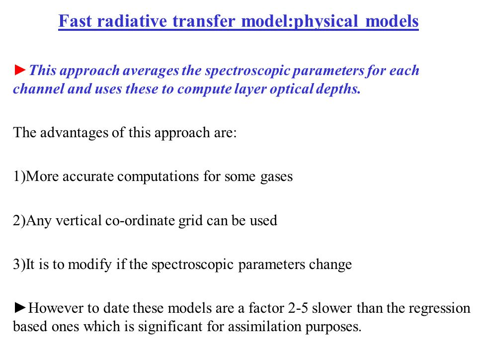 Fast radiative transfer model:physical models