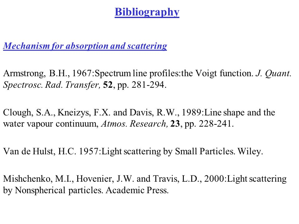 Bibliography Mechanism for absorption and scattering