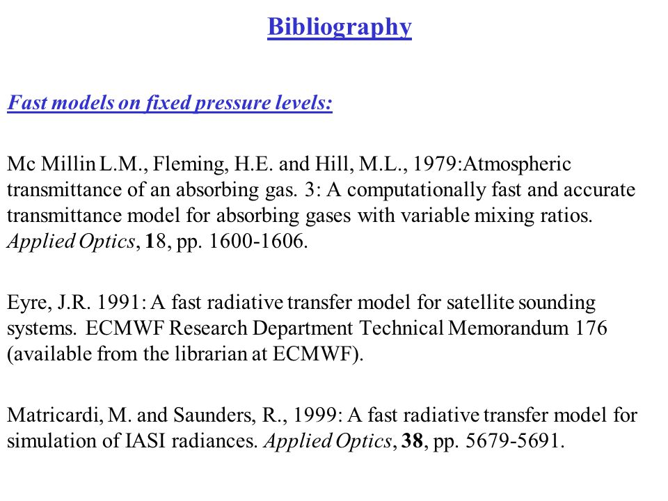 Bibliography Fast models on fixed pressure levels: