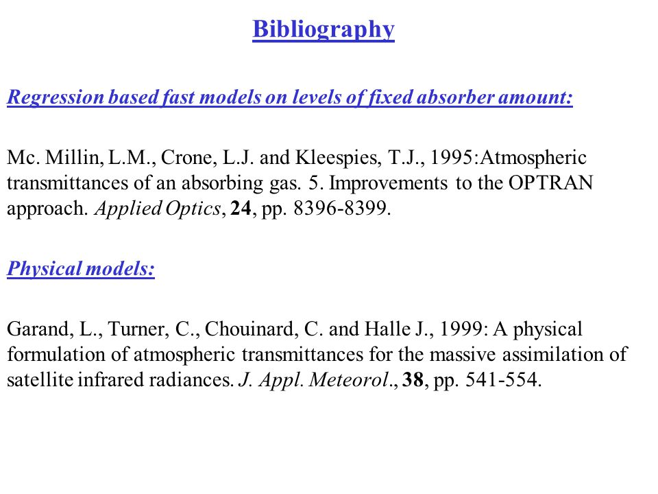 Bibliography Regression based fast models on levels of fixed absorber amount: