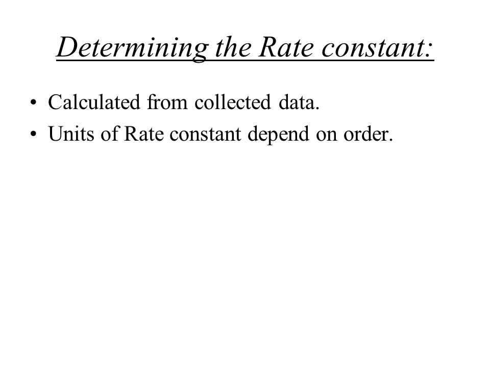 Determining the Rate constant: