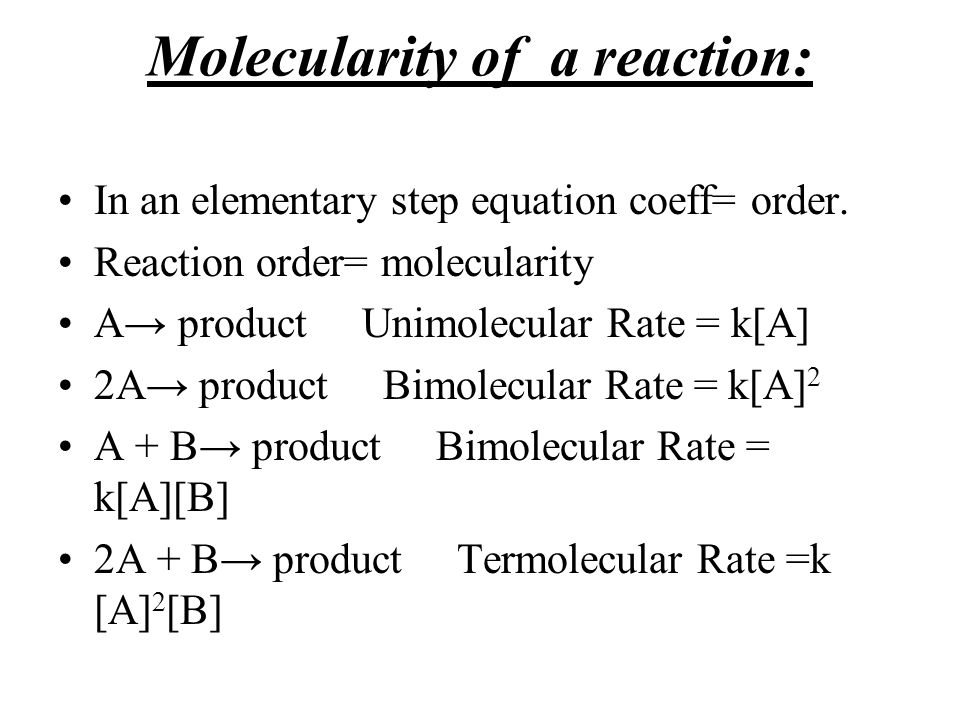 Molecularity of a reaction: