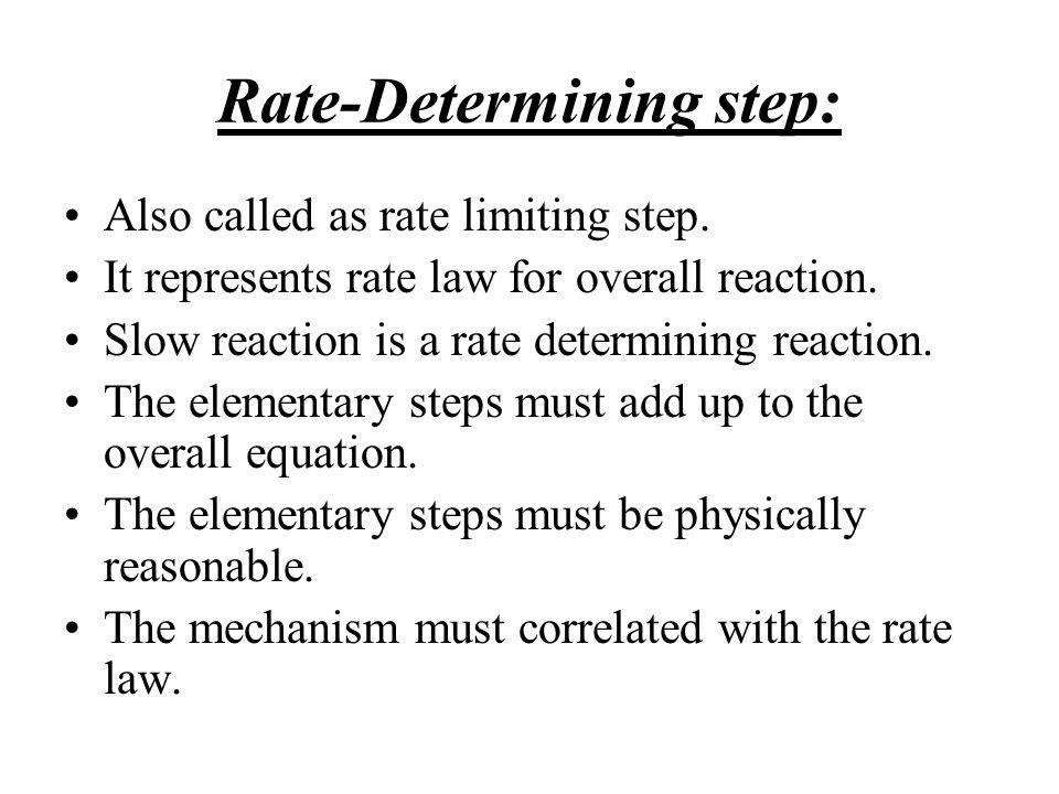 Rate-Determining step:
