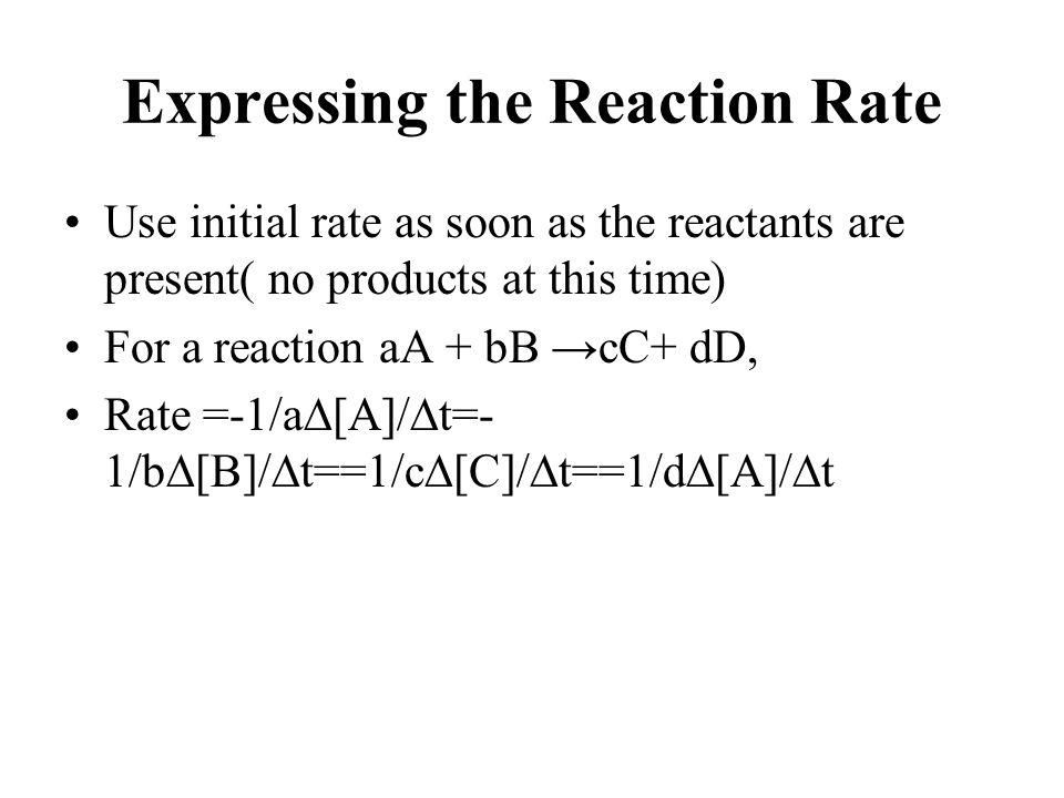 Expressing the Reaction Rate