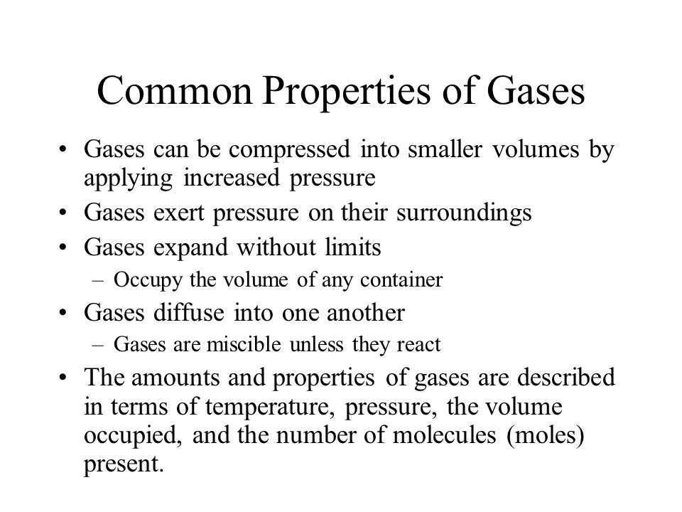Common Properties of Gases