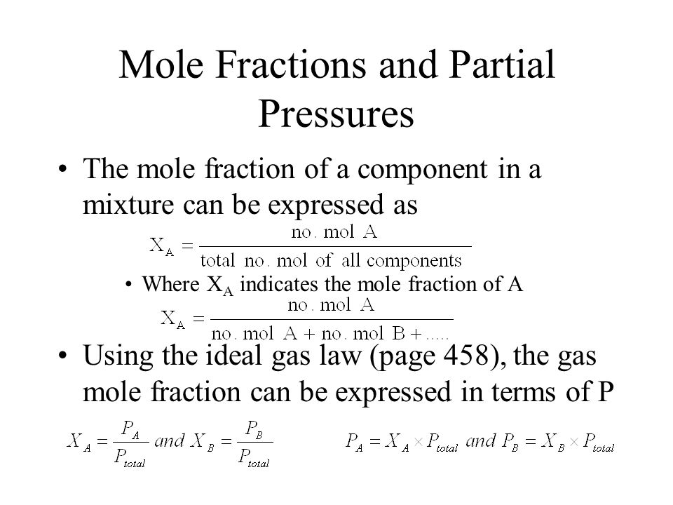 Mole Fractions and Partial Pressures